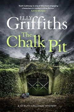 Chalk Pit - the latest Elly Griffiths novel